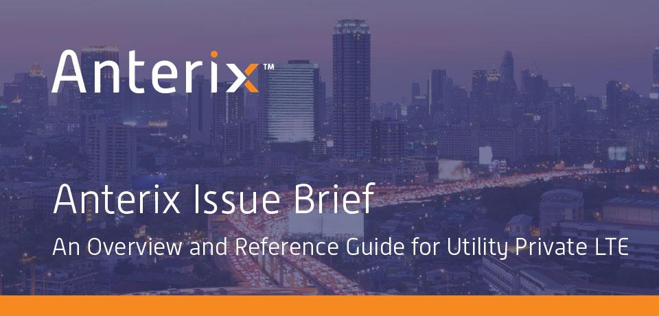 post-Anterix__Issue_Brief_r8