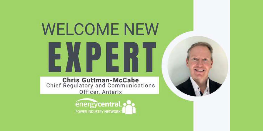 Welcome Chris Guttman-McCabe, New Expert in the Digital Utility Community - [an Energy Central Power Perspectives™ Expert Interview]